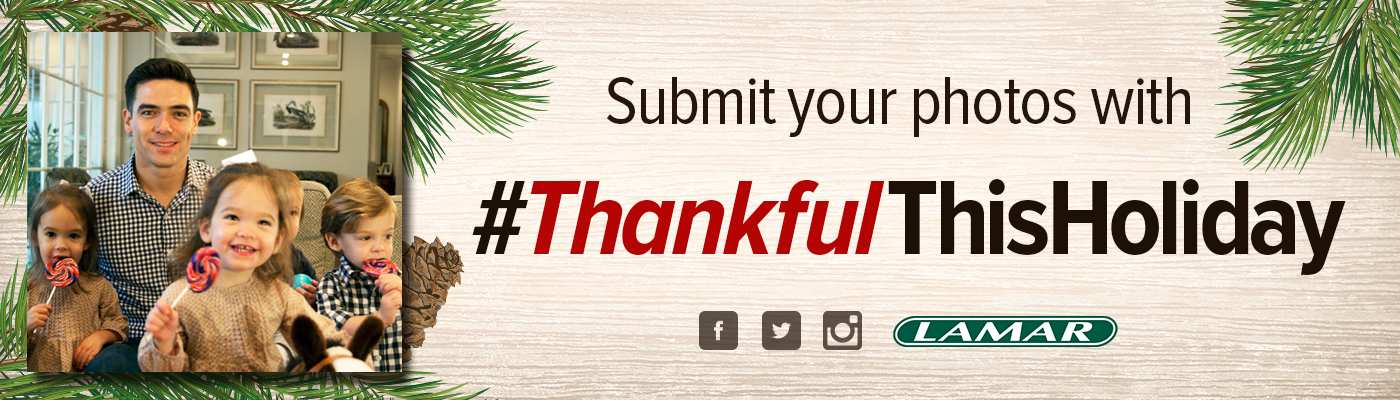 Lamar Advertising Company #ThankfulThisHoliday Digital Creative